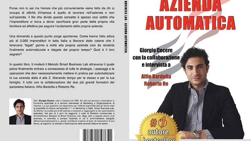 """Giorgio Cecere: Bestseller """"Azienda Automatica"""" edito da Bruno Editore"""