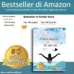 Giulia Turchio, Lui Il Mio Angelo, Io Le Sue Ali: Il Bestseller che rivela come riprendere in mano la propria vita