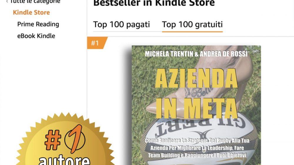 Michela Trentin e Andrea De Rossi, Azienda In Meta: Il Bestseller che rivela come costruire un team di successo finalizzato al successo aziendale