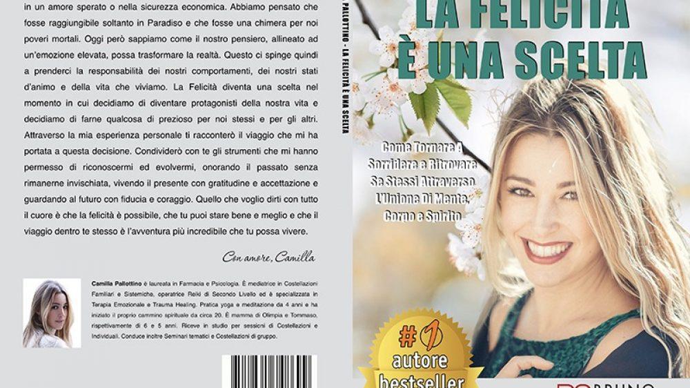 """Camilla Pallottino: Bestseller """"La Felicità È Una Scelta"""" edito da Bruno Editore"""
