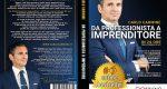 Carlo Carmine, Da Professionista A Imprenditore: Il Bestseller che rivela il Metodo W.I.A.C