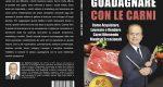 """Raffaello Antognoli: Bestseller """"Guadagnare Con Le Carni"""" edito da Bruno Editore"""