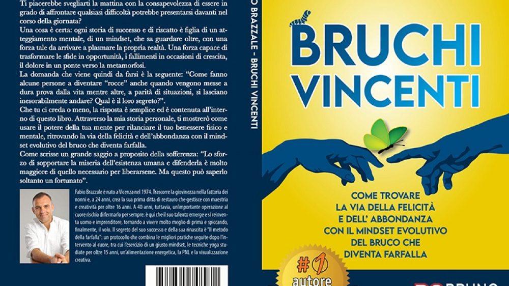 Fabio Brazzale, Bruchi Vincenti: Il Bestseller che rivela i consigli per il benessere psico-fisico