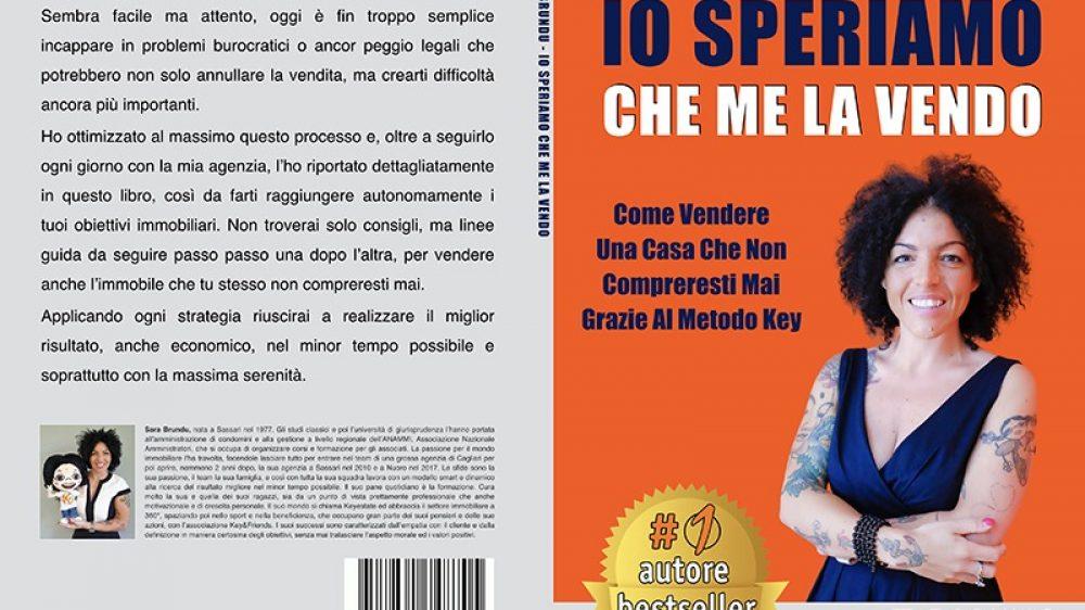 """Sara Brundu: Bestseller """"Io Speriamo Che Me La Vendo"""" edito da Bruno Editore"""