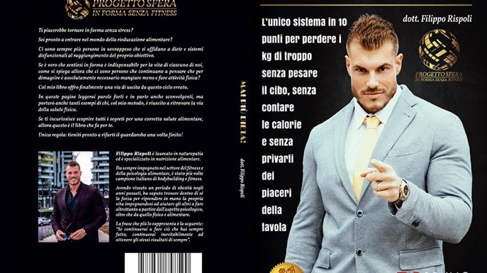 """Filippo Rispoli: Bestseller """"Mai Più Dieta"""" edito da Bruno Editore"""