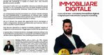 Gianluca Palermi, Immobiliare Digitale: Il Bestseller che rivela come diventare un top-performer con il marketing immobiliare