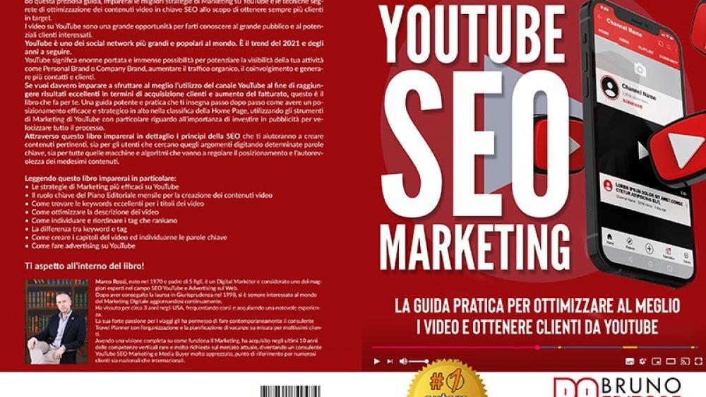 Marco Rossi, YouTube SEO Marketing: Il Bestseller che rivela come sfruttare al massimo YouTube per generare clienti