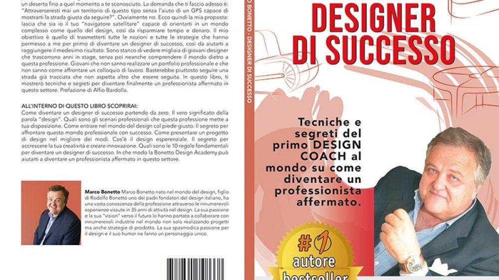 """Marco Bonetto: Bestseller """"Designer Di Successo"""" edito da Bruno Editore"""