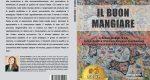 Anna Rita Poddesu, Il Buon Mangiare: Il Bestseller che rivela i consigli per valorizzare i prodotti che portiamo a tavola