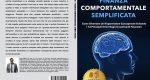 Luca Moro, Finanza Comportamentale Semplificata: Il Bestseller che rivela i consigli per investire i propri risparmi in maniera consapevole