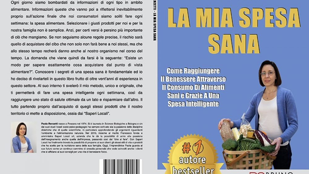 Paola Renzetti, La Mia Spesa Sana: Il Bestseller che rivela i consigli per una spesa intelligente