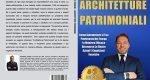 Francesco Frigieri, Architetture Patrimoniali: Il Bestseller che rivela i consigli per vivere evitare liti di carattere patrimoniale