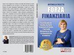 Antonella Pasetto, Forza Finanziaria: Il Bestseller che rivela i consigli per gestire al meglio il proprio denaro