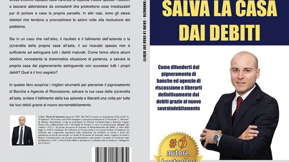 Nicola D'Annunzio: Il libro per difendersi dal pignoramento e liberarsi definitivamente dai debiti