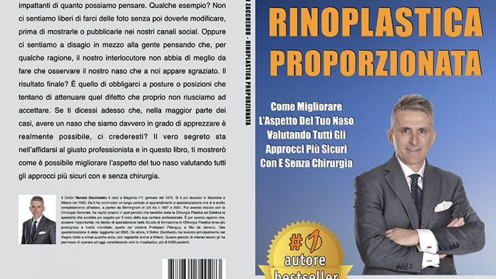 Renato Zaccheddu, Rinoplastica Proporzionata: Il Bestseller che rivela come essere soddisfatti dell'aspetto del proprio naso