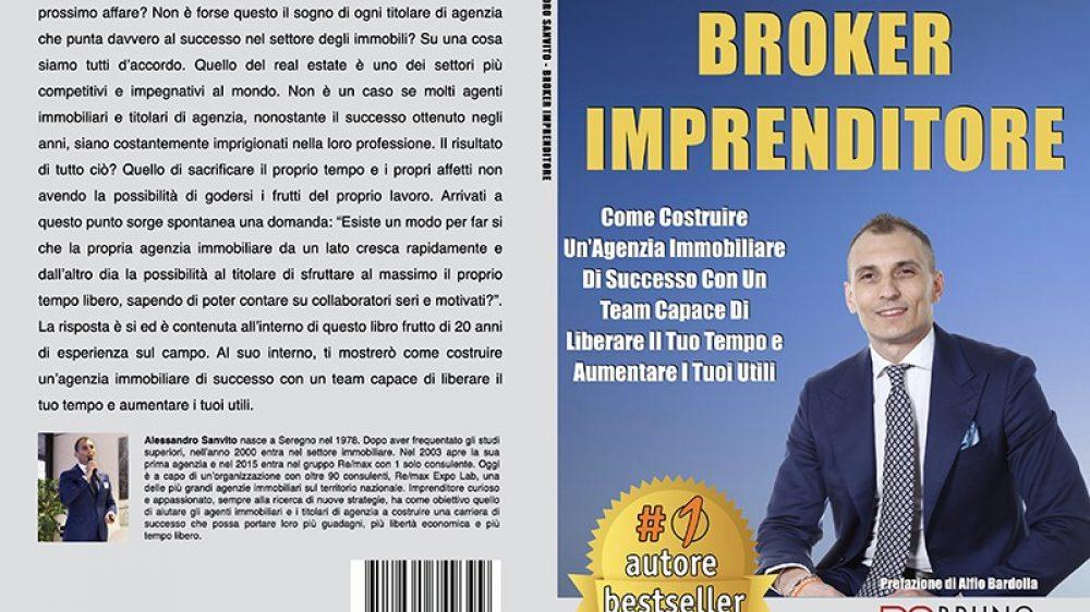 Alessandro Sanvito, Broker Imprenditore: Il Bestseller che rivela come strutturare un'agenzia immobiliare in maniera profittevole