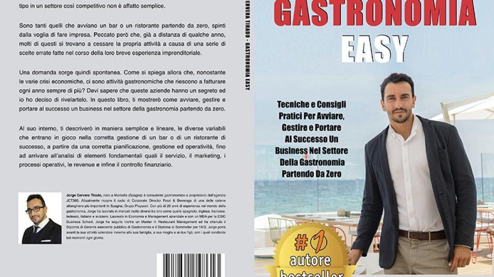 """Jorge Cervera Tirado: Bestseller """"Gastronomia Easy"""" edito da Bruno Editore"""
