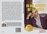 Cristian Trio, Io Ho Scelto Di Farcela: Il Bestseller che rivela come vivere una vita di successo personale e professionale