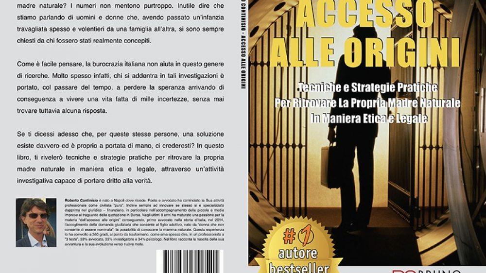 """Roberto Continisio: Bestseller """"Accesso Alle Origini"""" edito da Bruno Editore"""