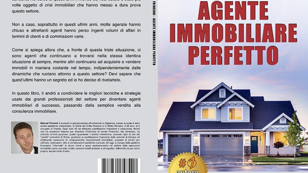 """Manuel Frinconi: Bestseller """"Agente Immobiliare Perfetto"""" edito da Bruno Editore"""