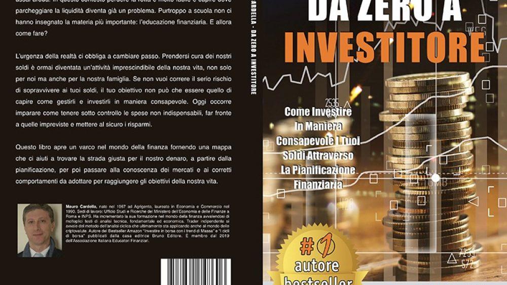 """Mauro Cardella: Passare """"Da Zero a Investitore"""" in un unico libro"""