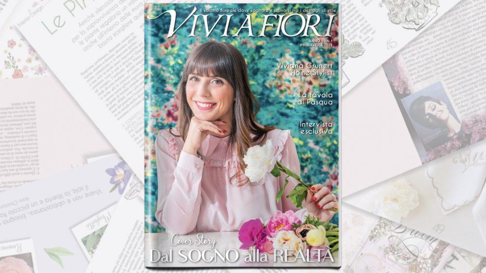 Viviana Grunert annuncia VIVI A FIORI, il Magazine per appassionati di home styling