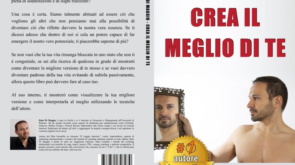 """Dani Di Maggio: Bestseller """"Crea Il Meglio Di Te"""" edito da Bruno Editore"""