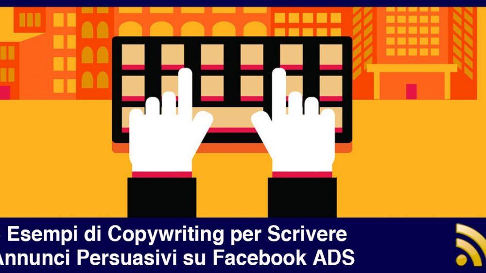 6 Esempi di Copywriting per Scrivere Annunci Persuasivi