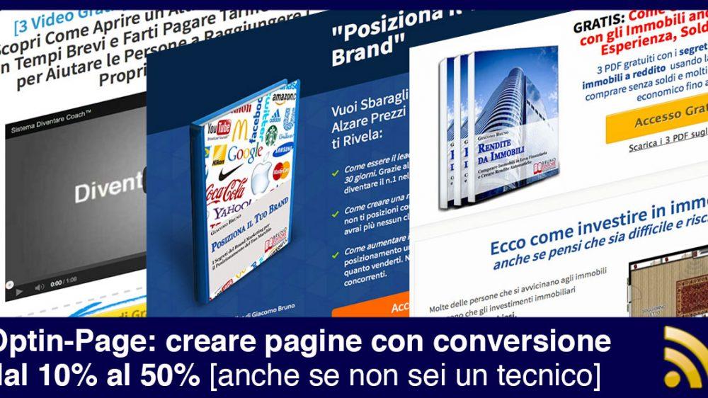 Optin-Page: creare pagine con conversione dal 10% al 50% anche se non sei un tecnico