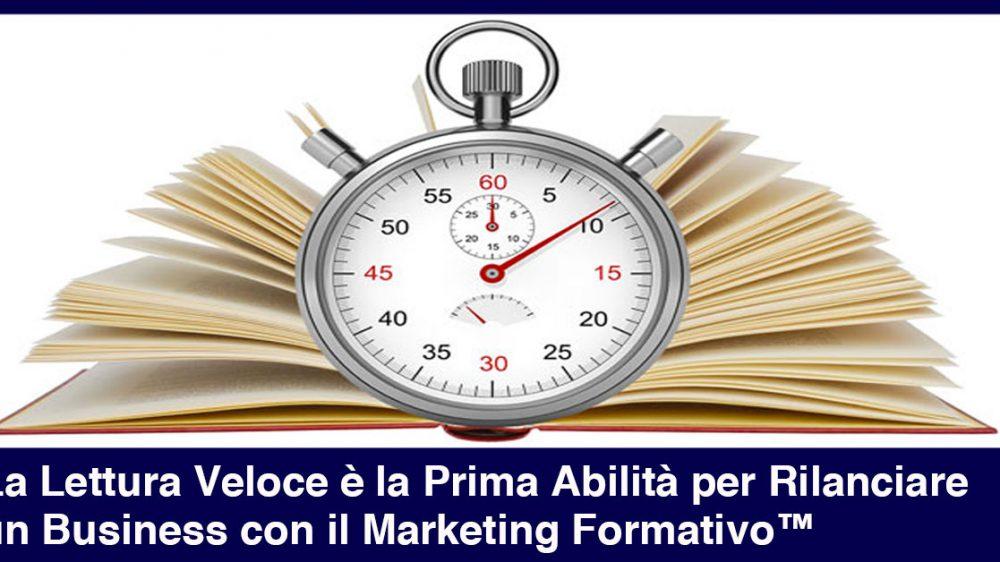 Lettura Veloce: la Prima Abilità per Rilanciare un Business con il Marketing Formativo