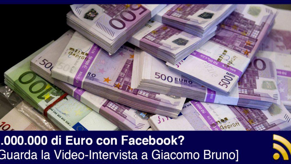 Come generare 1.000.000 di euro con Facebook